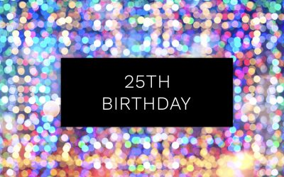 It's our 25th year Anniversary!