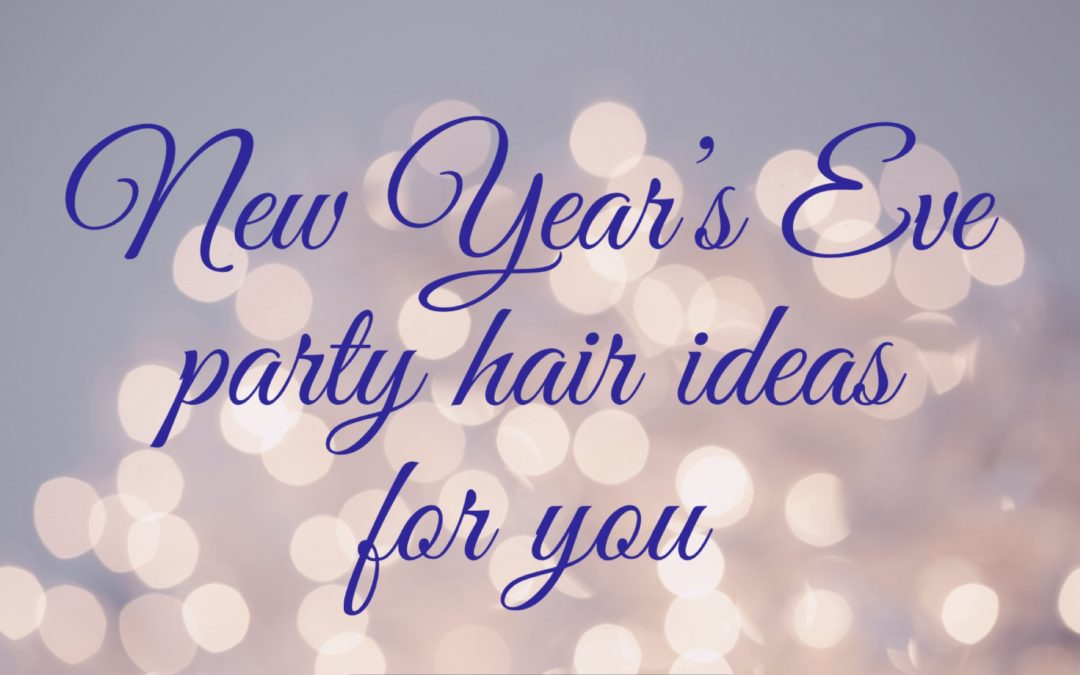 New years eve hair ideas